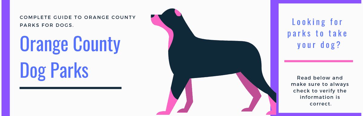 Complete Guide to Dog Parks in Orange County